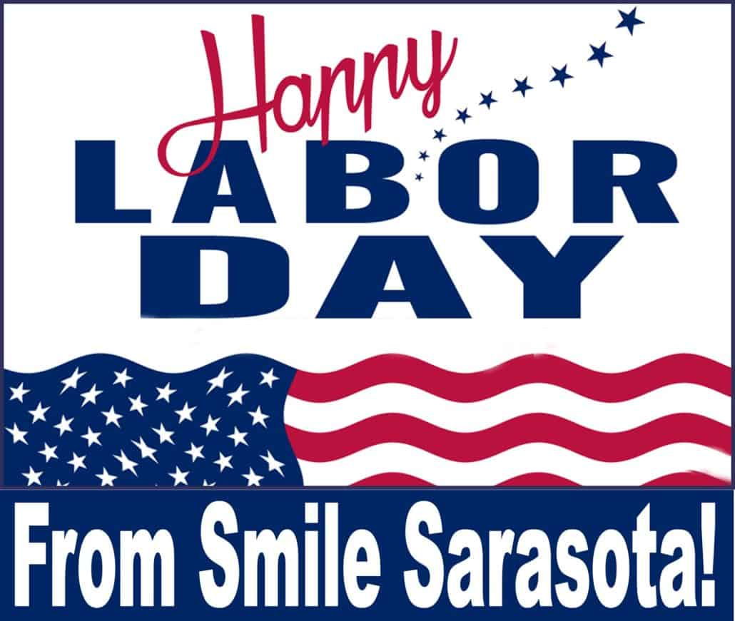 Labor Day Holiday What When And Why Smile Sarasota