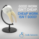 good work isn't cheap